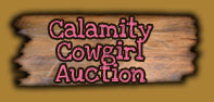 Calamity Cowgirl Auction